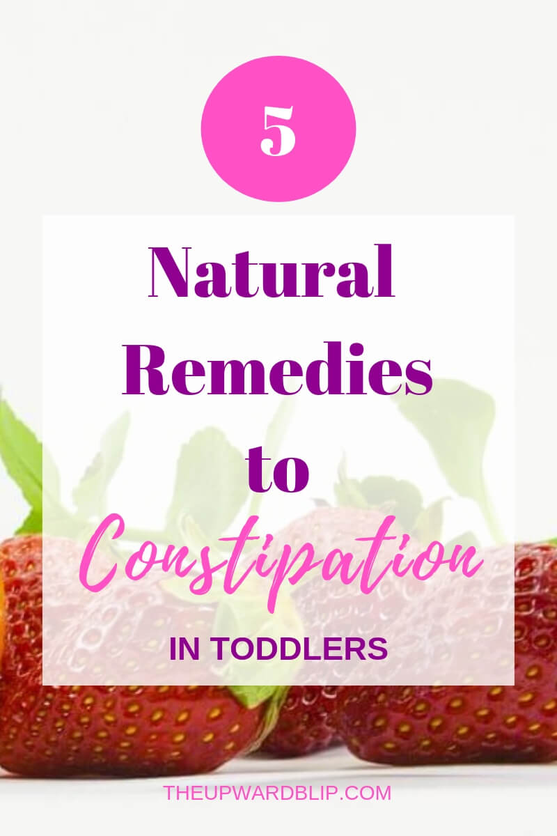 Natural Cures to Constipation in Toddlers | The Upward Blip
