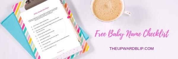 Free Baby Name Checklist | The Upward Blip